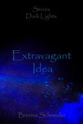 Extravagant Idea