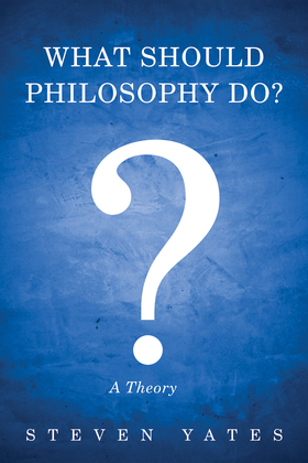 What Should Philosophy Do?