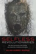 Selfless Revolutionaries