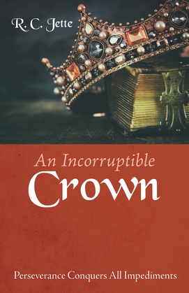 An Incorruptible Crown