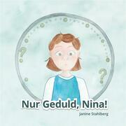 Nur Geduld Nina