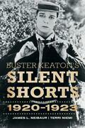 Buster Keaton's Silent Shorts: 1920-1923