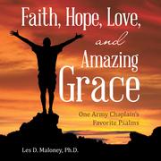 Faith, Hope, Love, and Amazing Grace