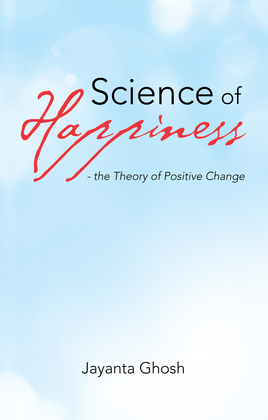 Science of Happiness - the Theory of Positive Change