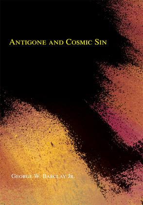 Antigone and Cosmic Sin
