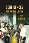 Confidences de Jean Larin