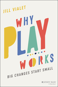 Why Play Works