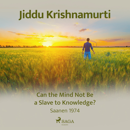 Can the Mind Not Be a Slave to Knowledge?