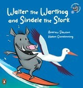 A Veld Friends Adventure 1: Walter the Warthog and Sindele the Stork