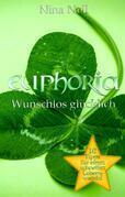 Euphoria - Wunschlos glücklich