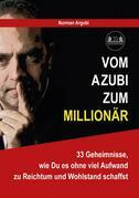 Vom Azubi zum Millionär