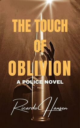 The Touch Of Oblivion
