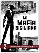 La storia della mafia siciliana seconda parte