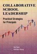 Collaborative School Leadership: Practical Strategies for Principals