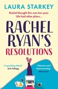 Rachel Ryan's Resolutions: The laugh-out-loud romantic comedy debut of 2021