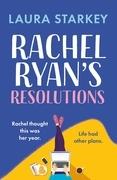 Rachel Ryan's Resolutions: A heartwarming, laugh out loud romantic comedy for 2021