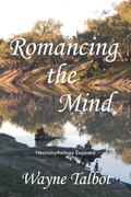 Romancing the Mind