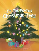 I'm the Perfect Christmas Tree