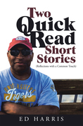 Two Quick Read Short Stories