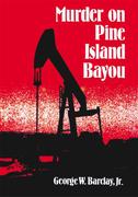 Murder on Pine Island Bayou