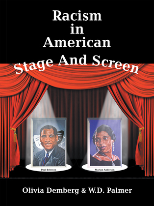 Racism in American Stage and Screen