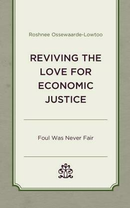 Reviving the Love for Economic Justice