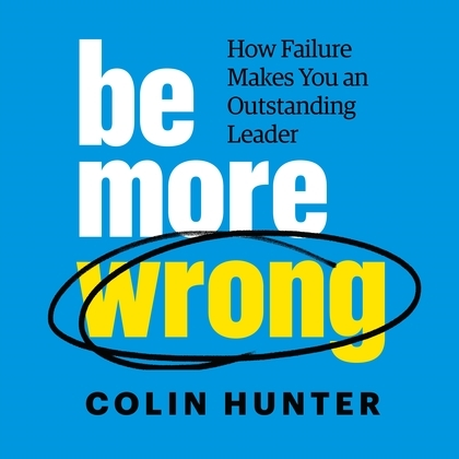 Be More Wrong