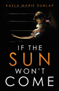 If the Sun Won't Come
