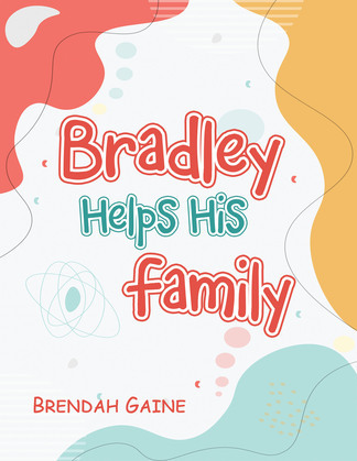 Bradley Helps His Family
