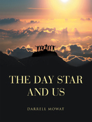 The Day Star and Us