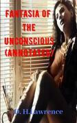Fantasia of the Unconscious (Annotated)