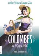 Les Colombes du Roi-Soleil (Tome 11) - Jeanne, parfumeur du Roi