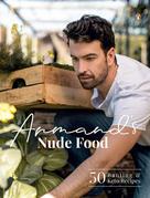 Armand's Nude Food