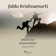 What Is Our Responsibility? – Saanen 1974