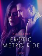 Erotic metro ride - erotic short story