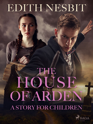 The House of Arden - A Story for Children