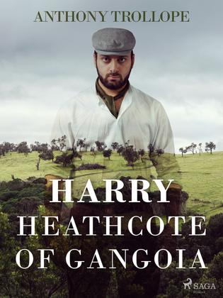 Harry Heathcote of Gangoia