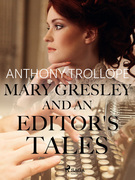 Mary Gresley, and an Editor's Tales