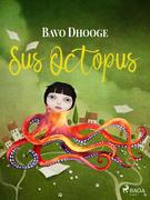 Sus Octopus