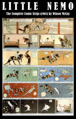 Little Nemo - The Complete Comic Strips (1905) by Winsor McCay (Platinum Age Vintage Comics)