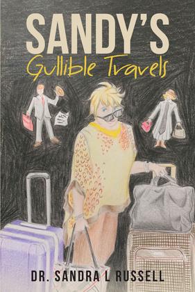 Sandy's Gullible Travels