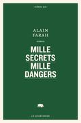 Mille secrets mille dangers