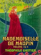 Mademoiselle de Maupin Volume I & II