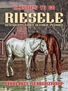 Riesele: Geschichte eines kleinen Pferdes