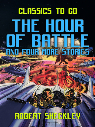 The Hour of Battle and four more stories