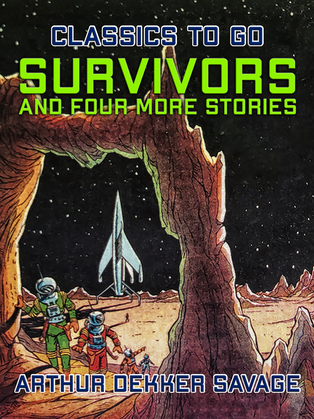Survivors and four more stories