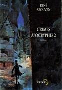 Crimes apocryphes - Romans