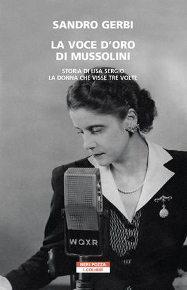 La voce d'oro di Mussolini