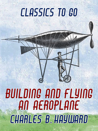 Building And Flying An Aeroplane