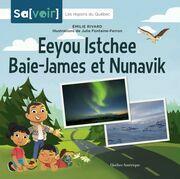 Eeyou Istchee Baie-James et Nunavik